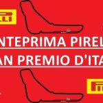 Anteprima Pirelli Gran Premio d'Italia