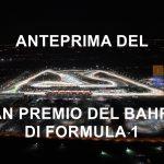 Formula 1 | Anteprima Gran Premio del Bahrein 2019: la quiete prima della tempesta
