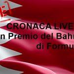 Formula 1 | CRONACA LIVE del Gran Premio del Bahrain di Formula 1